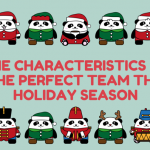 The Characteristics of the Perfect Team this Holiday Season