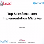 Top Salesforce Implementation Mistakes