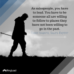 Sales Tips: It's Your Job to Lead