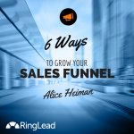 6 Ways to Grow Your Sales Funnel Using Data Quality Tools