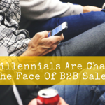 How Millennials are Changing the Face of B2B Sales