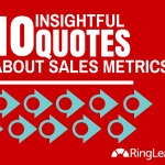 10 Insightful Quotes About Sales Metrics