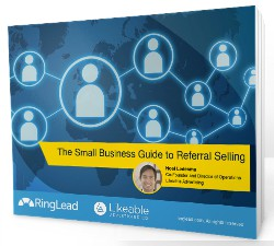 Small Business Guide to Referral Selling - ebook