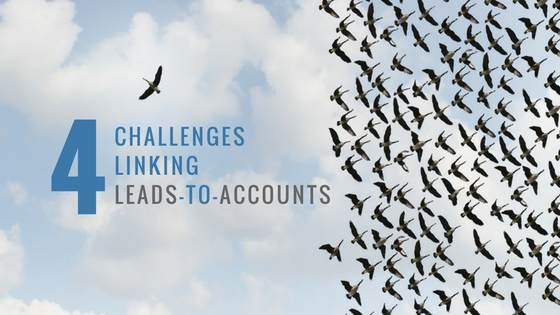 4 Challenges Linking Leads to Accounts - infographic