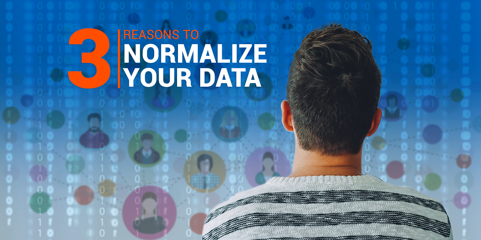 3 Reasons To Normalize Your Data - RingLead