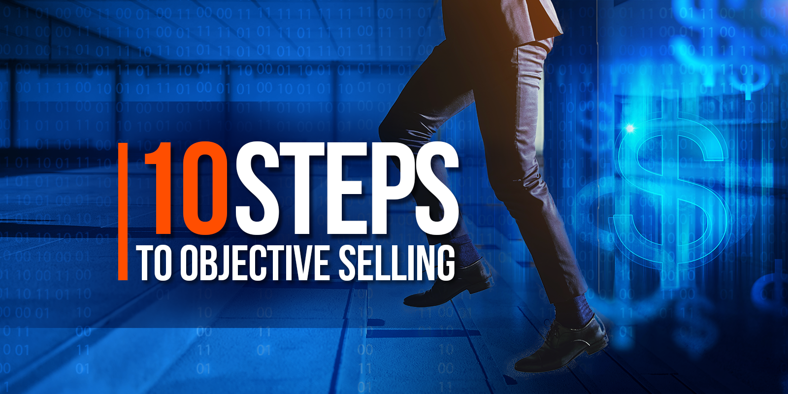 10 Steps to Objective Selling