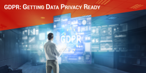 GDPR: Getting Data Privacy Ready