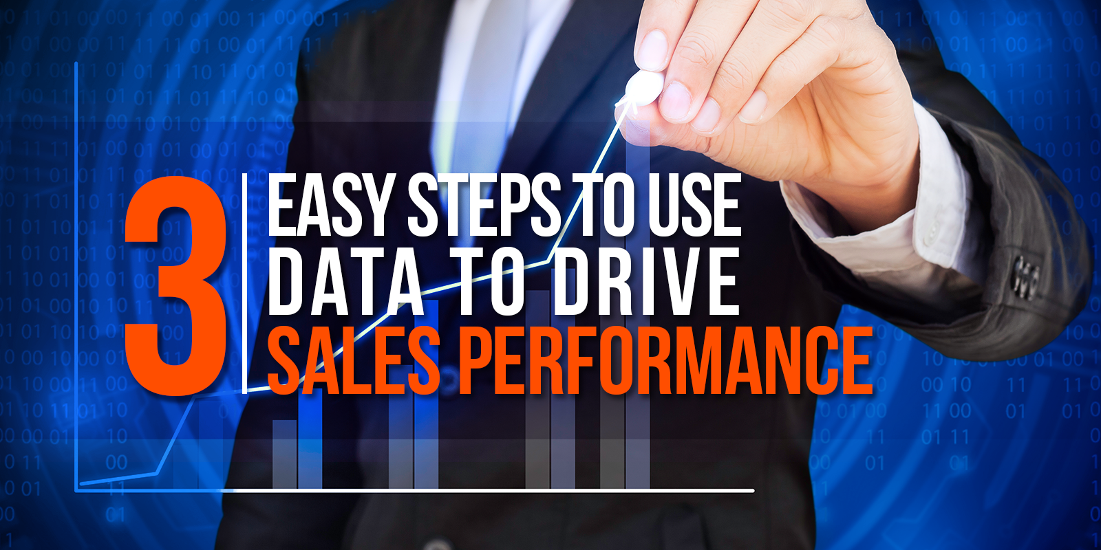 3 Easy Steps To Use Data to Drive Sales Performance