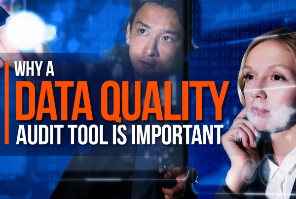 Why A Data Quality Audit Tool Is Important