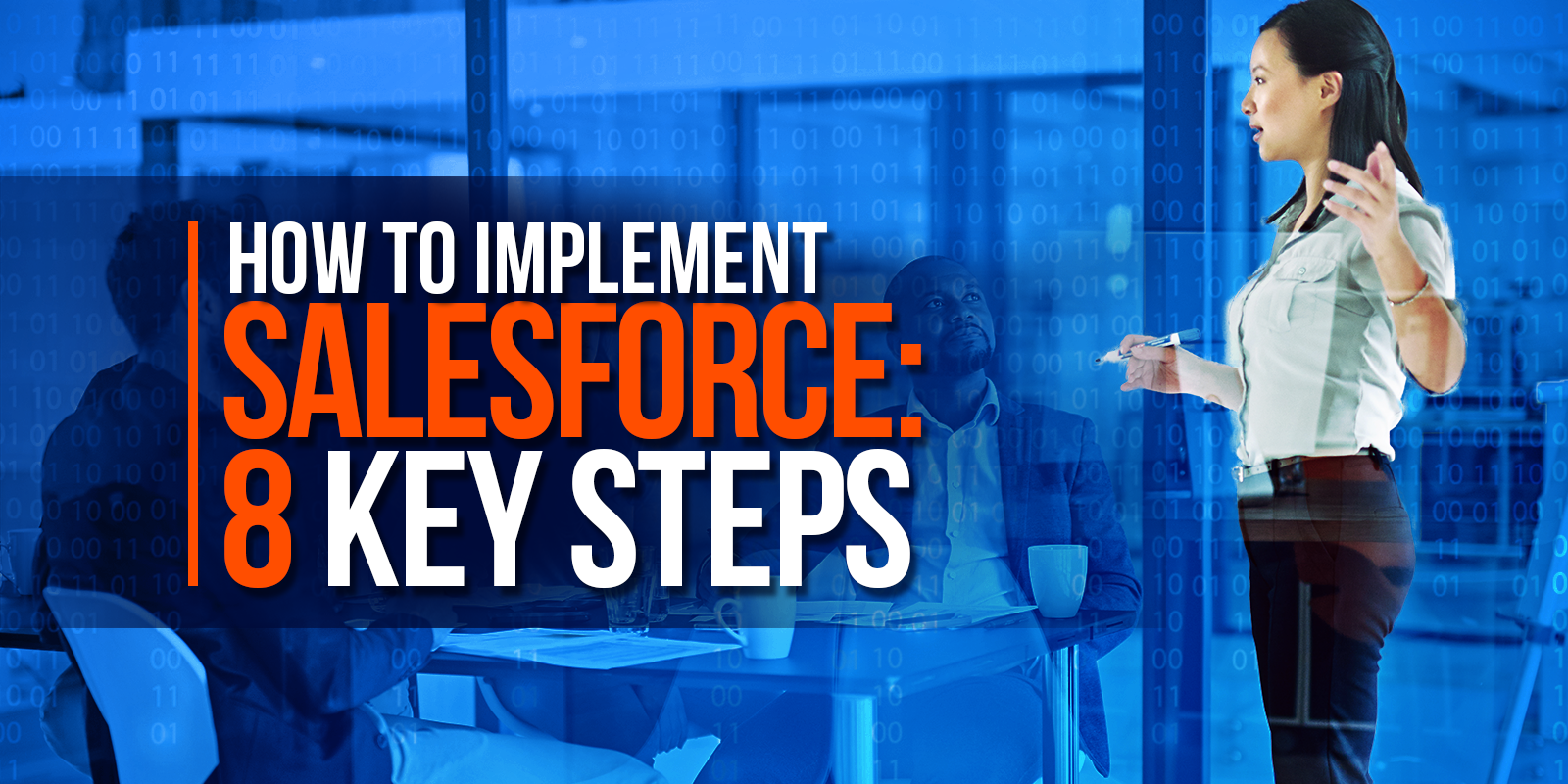 How to Implement Salesforce: 8 Key Steps
