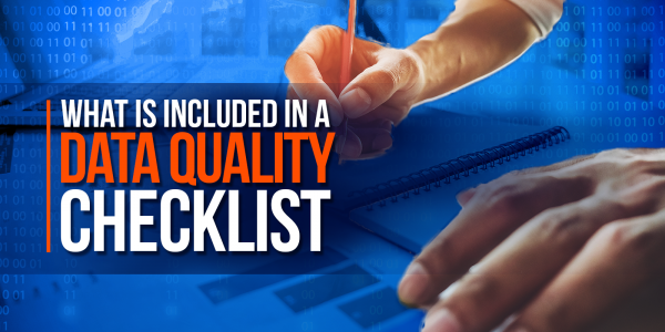 What Is Included In A Data Quality Checklist Template?