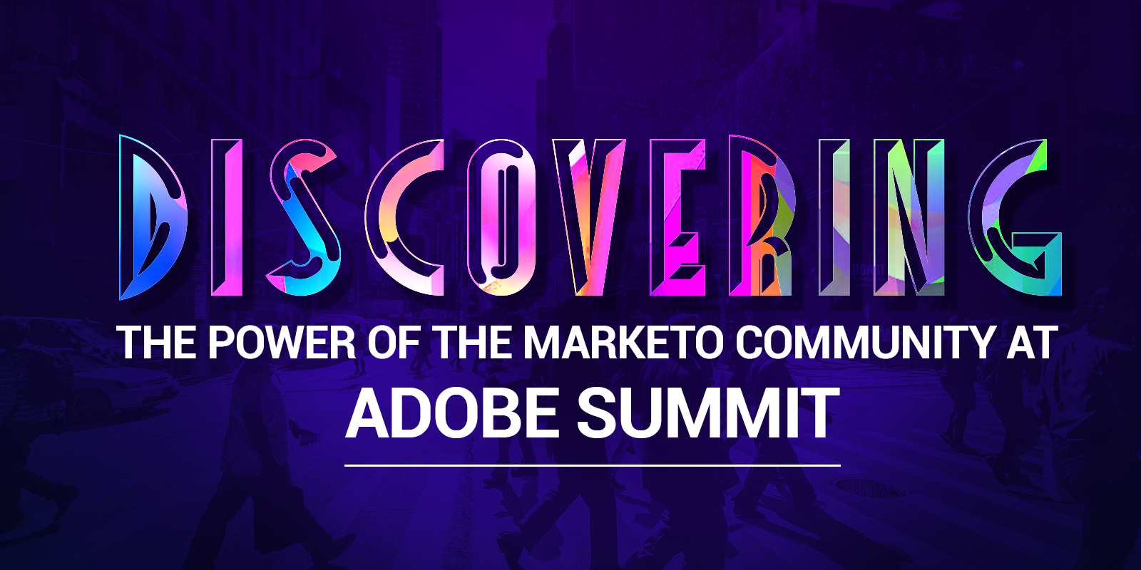 Discovering the Power of the Marketo Community at Adobe Summit