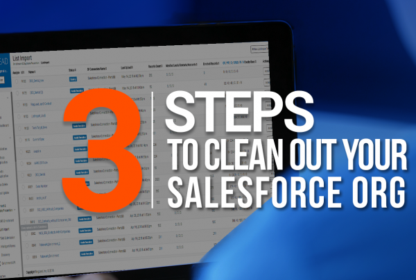 3 Steps To Clean Out Your SF Org