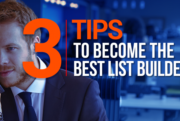 3 Tips To Become The Best List Builder