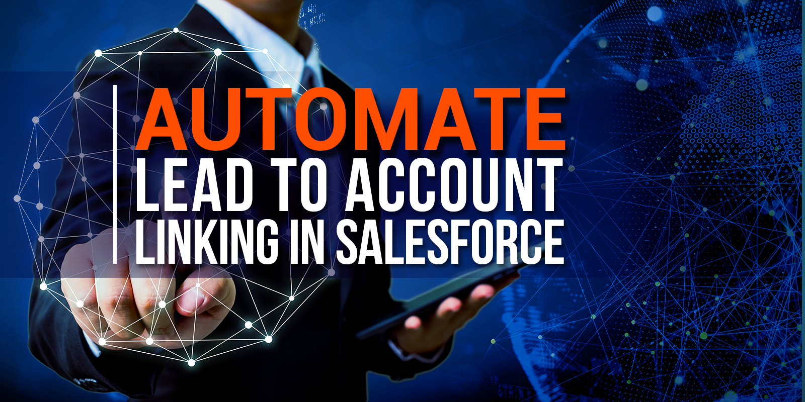 Automate Lead to Account Linking In Salesforce