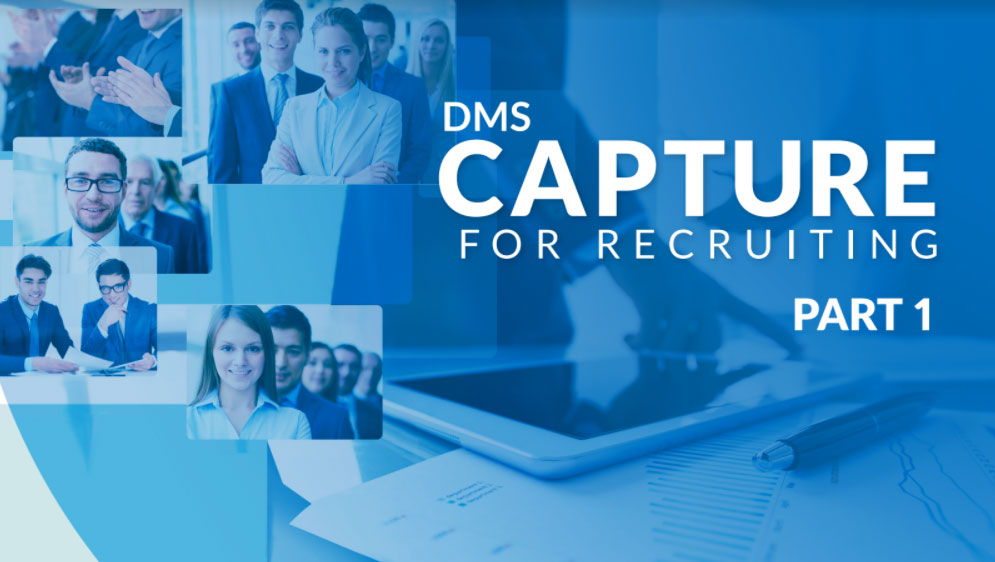 DMS Capture For Recruiting PART-1