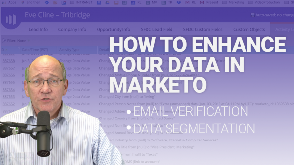 How to Import a List & Enhance Your Data in Marketo