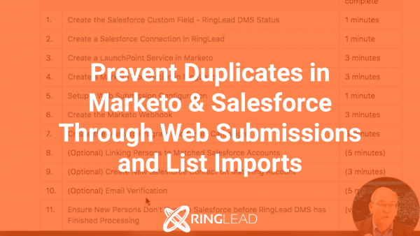 MARKETO: Prevent Duplicates in Marketo & Salesforce Through Web Submissions and List Imports