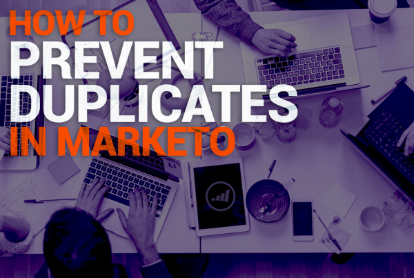 Prevent Duplicates In Marketo