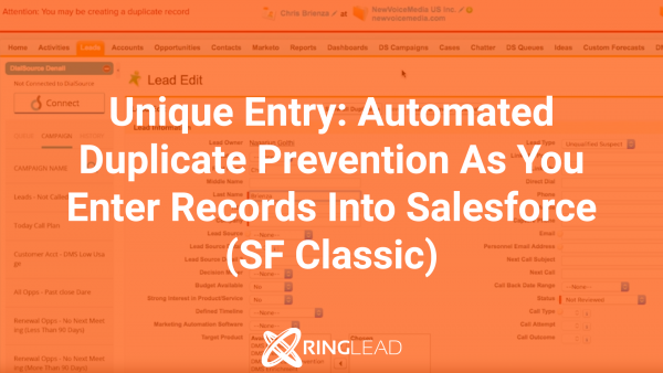 Unique Entry: Automated Duplicate Prevention As You Enter Records Into Salesforce (SF Classic)