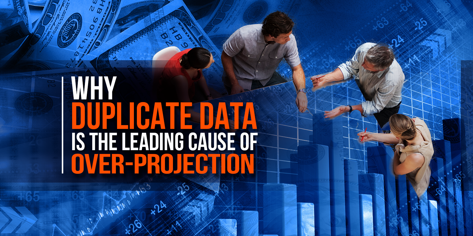 Why Duplicate Data Is The Leading Cause of Over-Projection