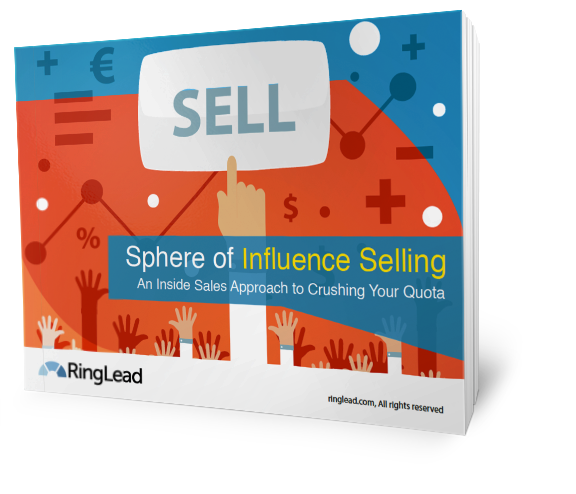 Sphere of Influence Selling: An Inside Sales Approach to Crushing Your Quota