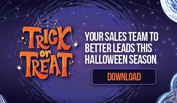 How to Trick-or-Treat Your Sales Team to Better Leads this Halloween