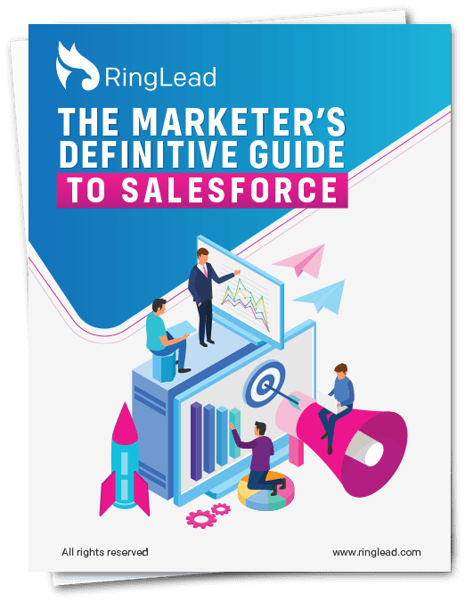 The Marketers Definitive Guide to Salesforce