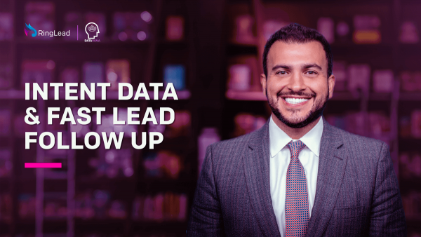 Henry Schuck: Utilizing Intent Data in Your Go-To-Market Requires a Culture of Fast Lead Follow Up