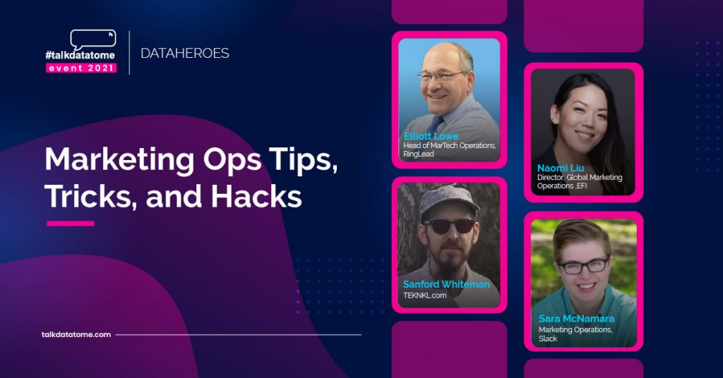 Data Heroes: Tips, Tricks and Hacks for Marketing Ops