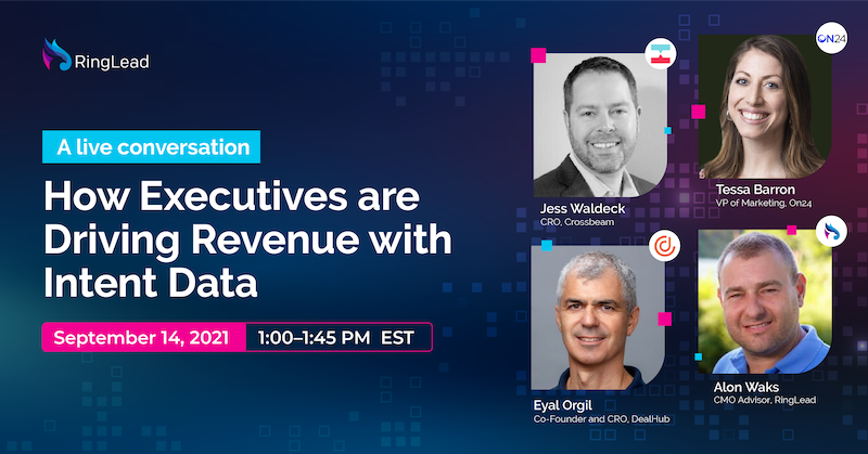 How Execs are Driving Revenue with Intent Data